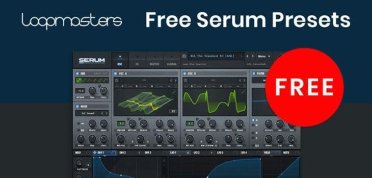 25 FREE Xfer Serum Presets Released By Loopmasters