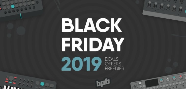 Black Friday 2019 Deals & Freebies For Music Producers!