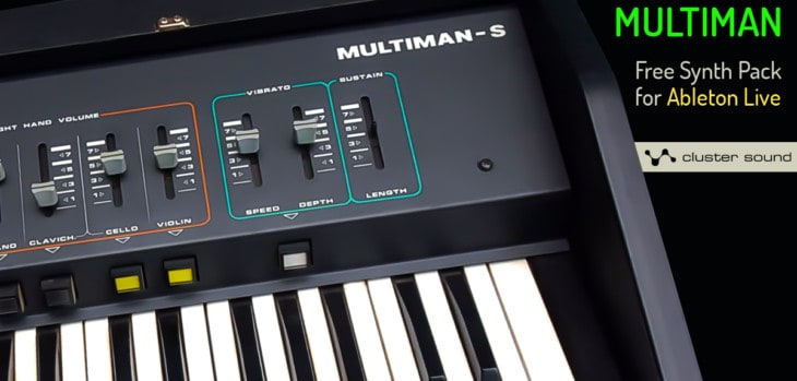 Cluster Sound Releases Free Multiman Synth Pack For Ableton Live