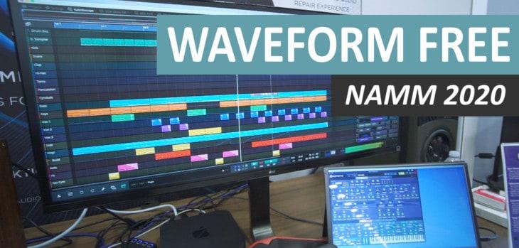 Waveform Free DAW Announced At NAMM 2020