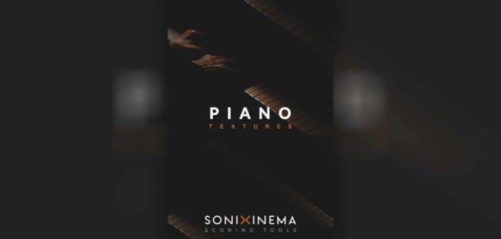 Piano Textures by Sonixinema