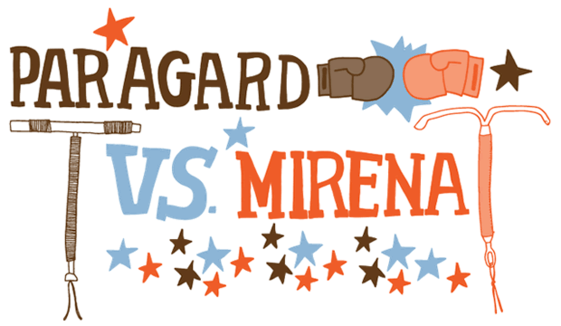 ParaGard vs Mirena: Which IUD is best for you?: Bedsider