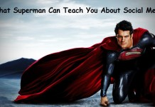 What Superman Can Teach You About Social Media