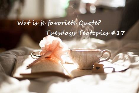 Wat is je favoriete quote?