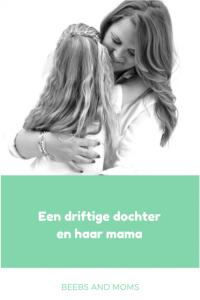 Een driftige dochter en haar mama, een persoonlijke column over wat er met mij als mama gebeurt tijdens de driftbui van mijn dochter