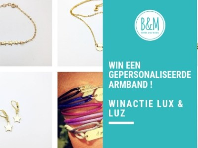 Een prachtig armbandje met initiaal | Winactie Lux & Luz