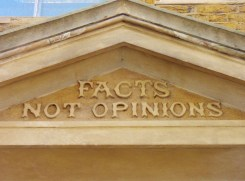 Facts not opinions over the door of the Kirkaldy testing station