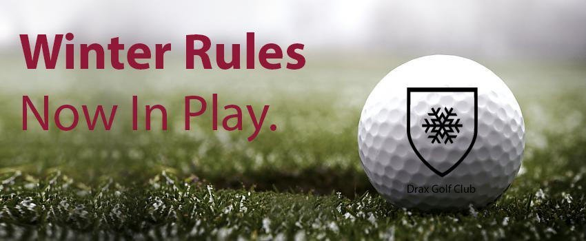 Winter Rules – Lift, Clean and PLACE are now in play