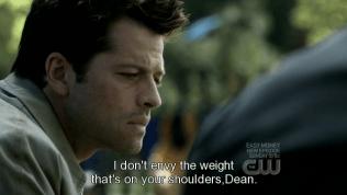"""""""Tôi không ghen tỵ với gánh nặng trên vai cậu, Dean."""""""