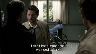 """""""Tôi không có nhiều thời gian. Chúng ta cần nói chuyện."""" - Cas nói với Dean."""