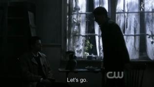 """""""Đi thôi."""" - Dean ra quyết định."""