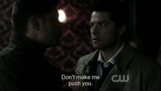 """""""Đừng bắt tôi phải đẩy anh đi."""" - Dean, anh nỡ lòng nào giao trứng cho ác?! =)))"""
