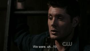 """sau đó, Dean chạy tới nơi đó và bị Dean của tương lai bắt, còng tay lại (vì tưởng là quái vật). Dean TL hỏi Dean phải nói ra một điều mà chỉ có bản thân anh mới biết. Dean suy nghĩ một chút rồi nói, """"Khi chúng ta, ờ... 19"""""""