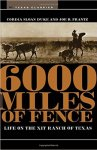 6000-miles-of-fence-xit-ranch