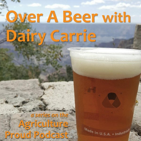 Podcast 020 – Introducing Over A Beer With Dairy Carrie