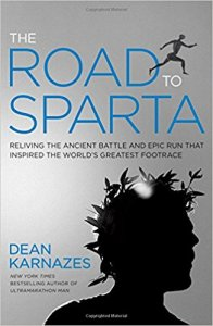 The Road to Sparta: Reliving the Ancient Battle and Epic Run That Inspired the World's Greatest Footrace audiobook