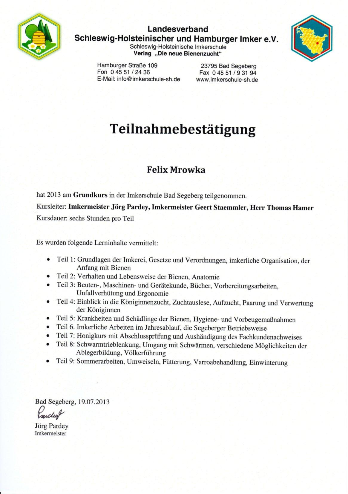 Teilnahmebestätigung Grundkurs Imkerschule Segeberg Felix Mrowka