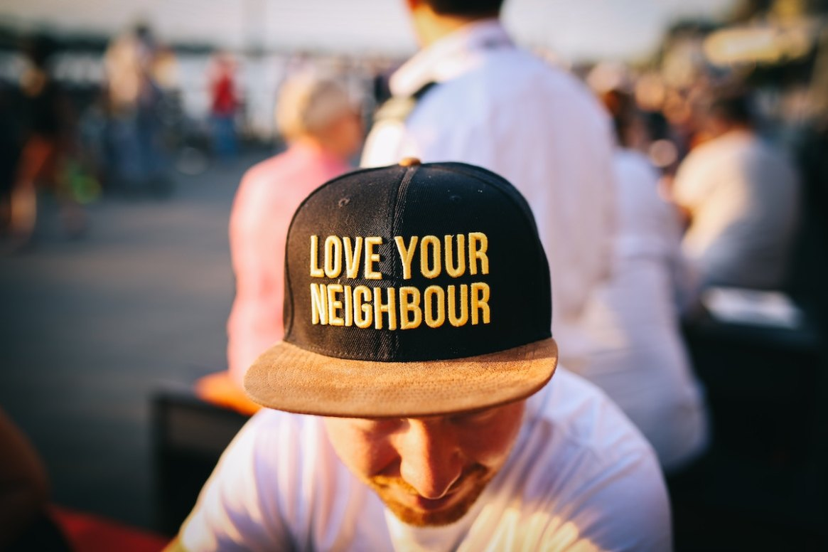 Liebe deinen Nachbarn