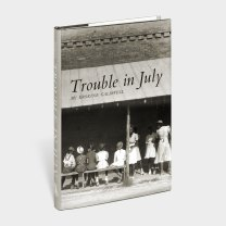 trouble in july cover