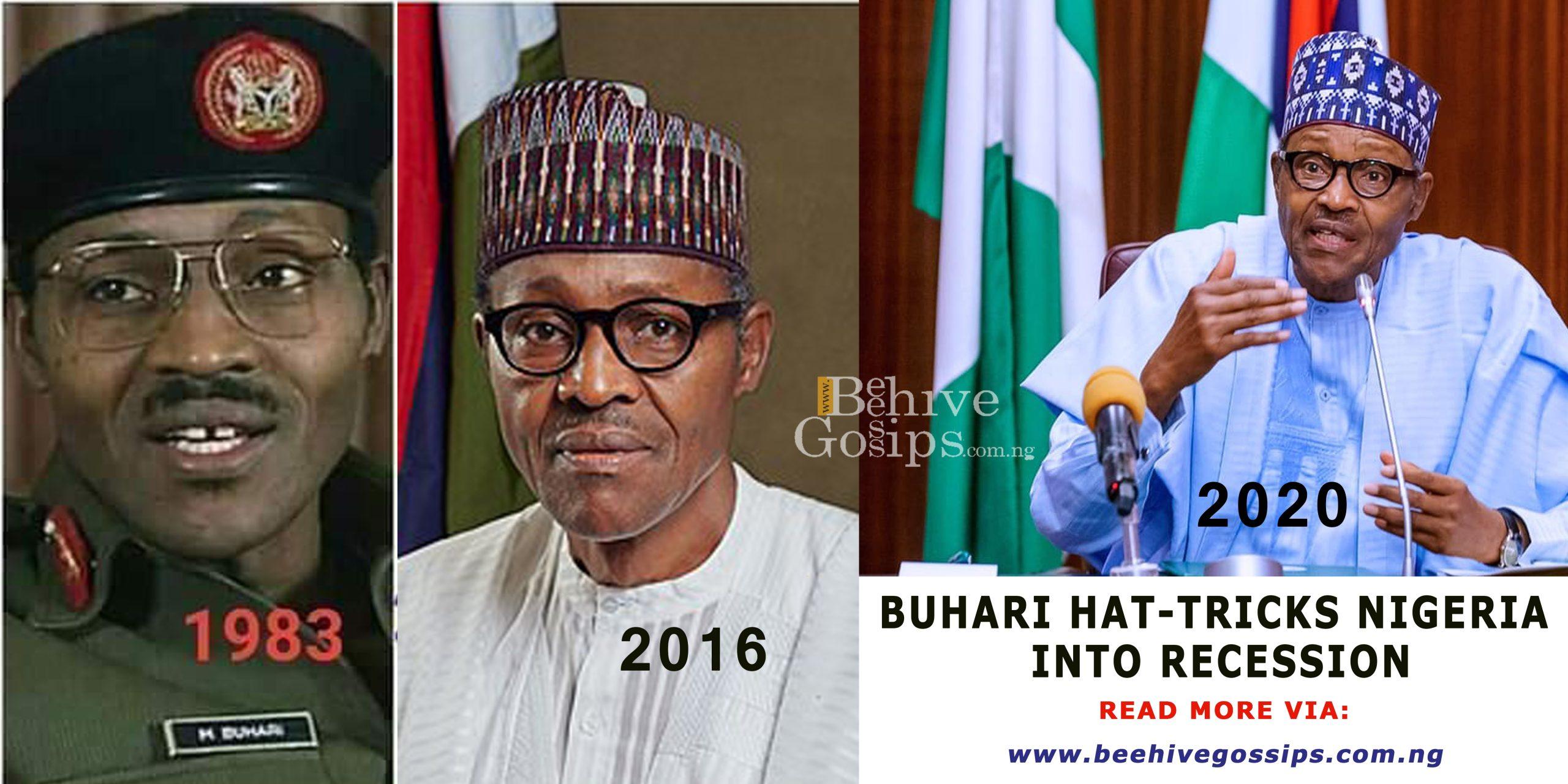 Buhari Hat-tricks Nigeria into Recession!