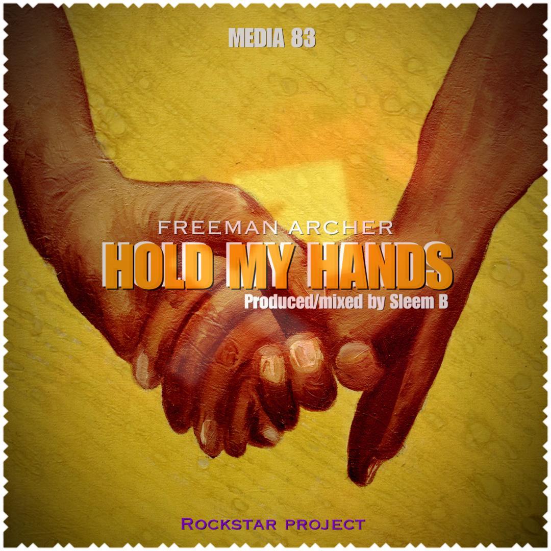 Hold My Hand - Freeman Archer