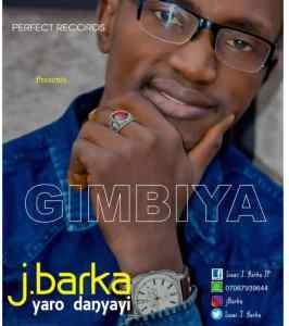 Isaac J Barka - Gimbiya [MUSIC]