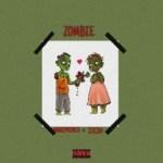 Zombie - Marz Prince Ft. Stesh