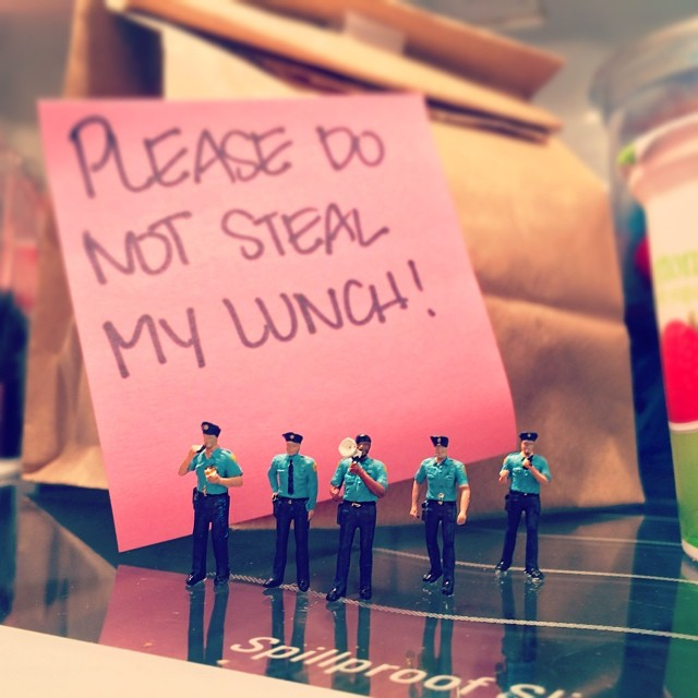 When lunches are stolen, we have to take drastic measures