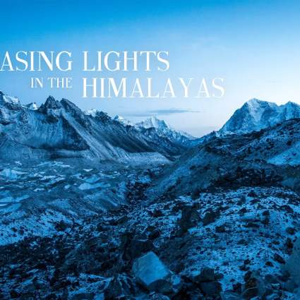 Chasing lights in the Himalayas / Robin Pogorzelski & Simon Bourrat
