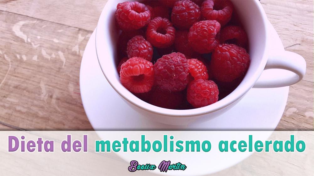 dieta del metabolismo acelerado ejemplo menu