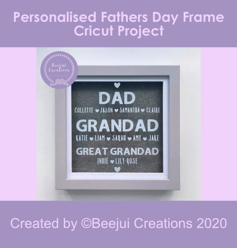 Personalised Fathers Day Frame - Cricut Project