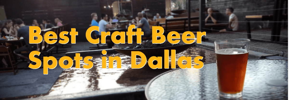 Best Craft Beer Spots in Dallas