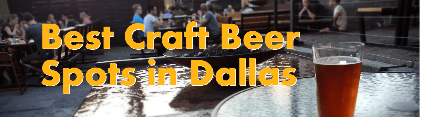 Best Craft Beer Spots in Dallas [Header]