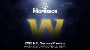 The Professor's 2021 NFL Preview: NFC East – Washington Football Team