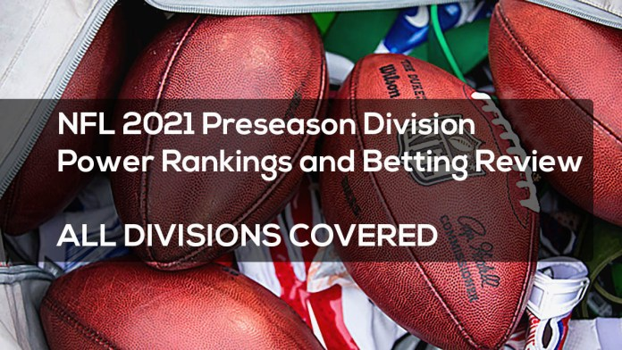 NFL 2021 Preseason Division Power Rankings and Betting Review