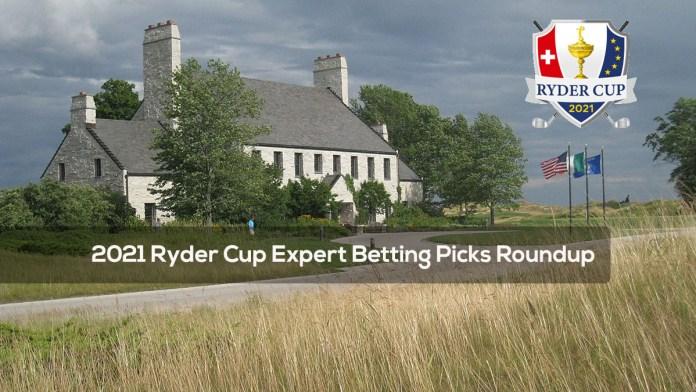2021 Ryder Cup Expert Betting Picks Roundup