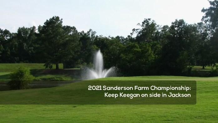 2021 Sanderson Farm Championship- Keep Keegan on side in Jackson