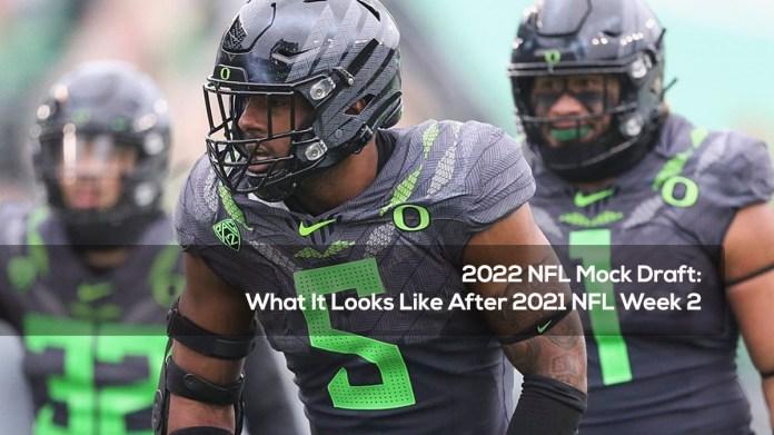 2022 NFL Mock Draft- What It Looks Like After 2021 NFL Week 2