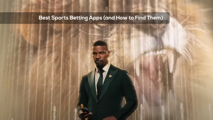 Best Sports Betting Apps (and How to Find Them)