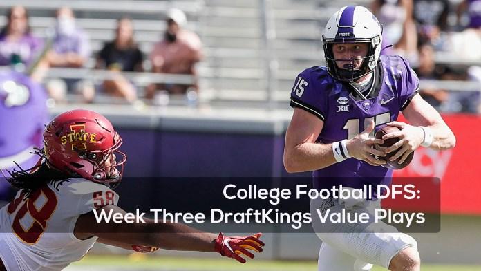 College Football DFS- Week Three DraftKings Value Plays