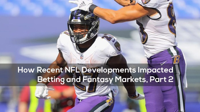 How Recent NFL Developments Impacted Betting and Fantasy Markets, Part 2