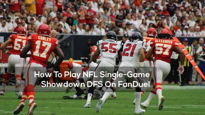How To Play NFL Single-Game Showdown DFS On FanDuel