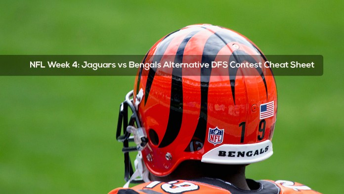 NFL Week 4- Jaguars vs Bengals Alternative DFS Contest Cheat Sheet