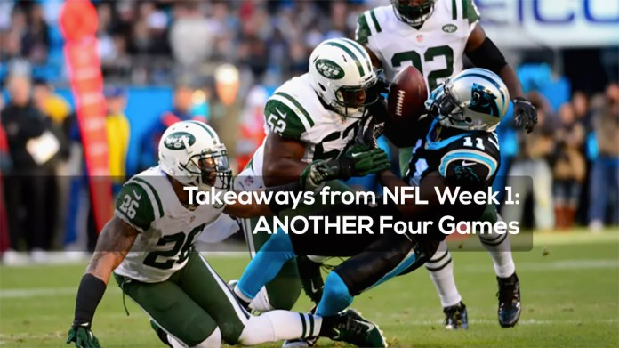 Takeaways from NFL Week 1- ANOTHER Four Games
