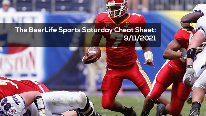 The BeerLife Sports Saturday Cheat Sheet - 9:11:2021