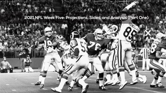2021 NFL Week Five- Projections, Sides, and Analysis(Part One)