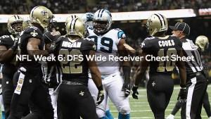 NFL Week 6: DFS Wide Receiver Cheat Sheet