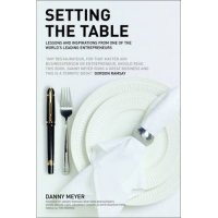 Setting the Table, by Danny Meyer. | Beermerchants.com ...
