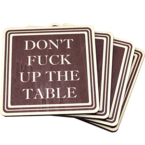 Dont-Fuck-Up-The-Table-Wood-Drink-Coasters-by-Wooden-Shoe-Designs-SET-OF-4-0