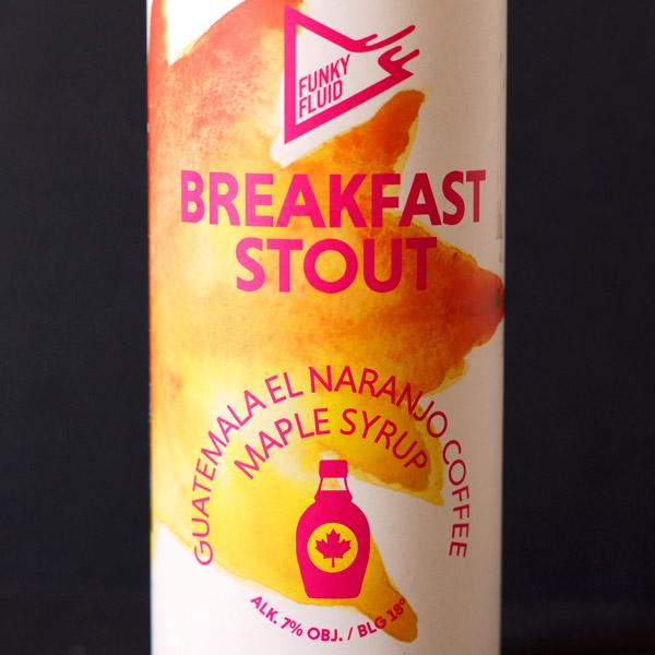 Funky Fluid; Breakfast Stout: Maple Syrup Guatemala Naranjo Coffee; Craft Beer; Remeselné Pivo; pivo; Beer Station; Plechovkové pivo; Stout; Foreign Stout; Distribúcia piva; Poľské pivo